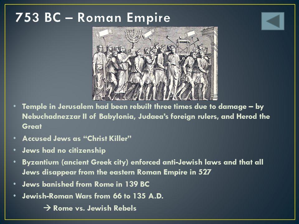 753 BC – Roman Empire