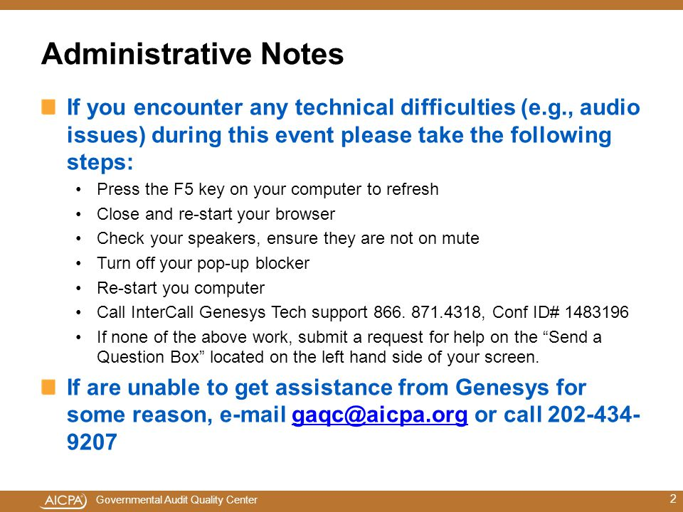 Administrative Notes If you encounter any technical difficulties (e.g., audio issues) during this event please take the following steps: