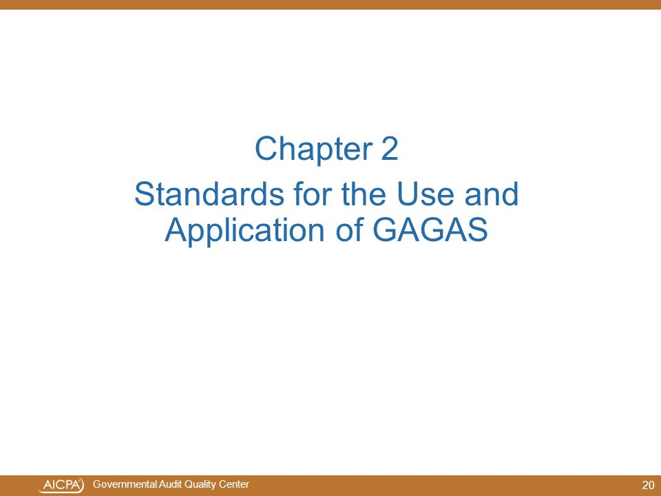 Standards for the Use and Application of GAGAS