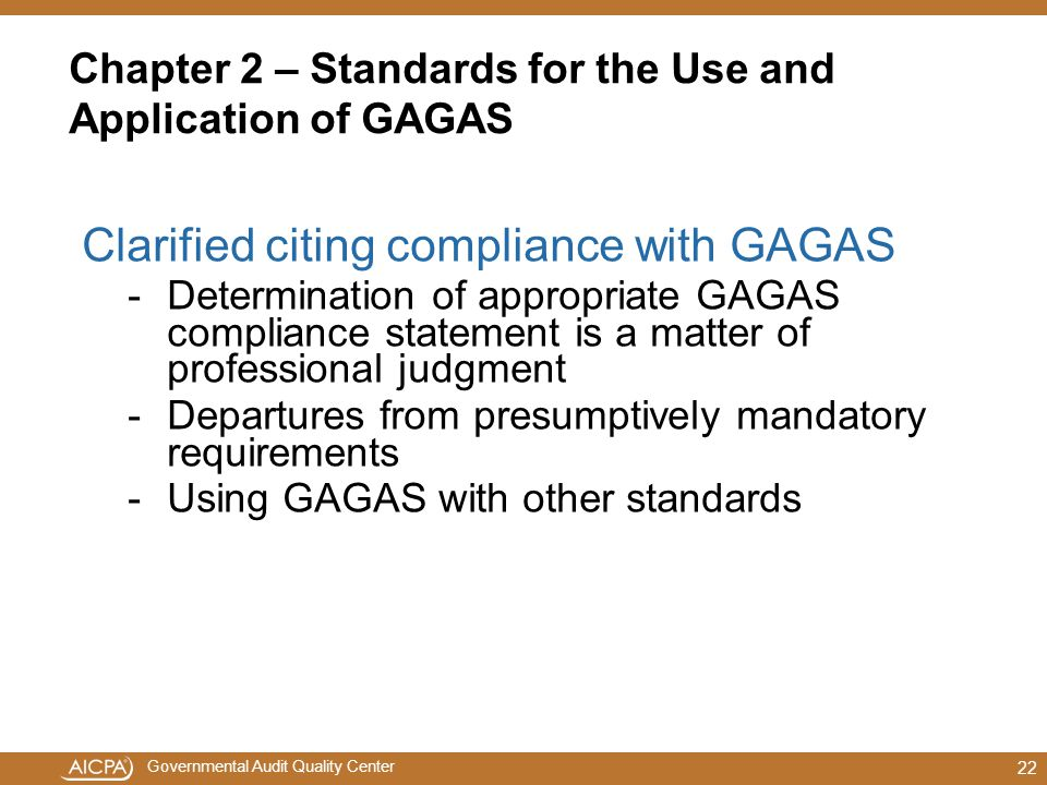 Chapter 2 – Standards for the Use and Application of GAGAS