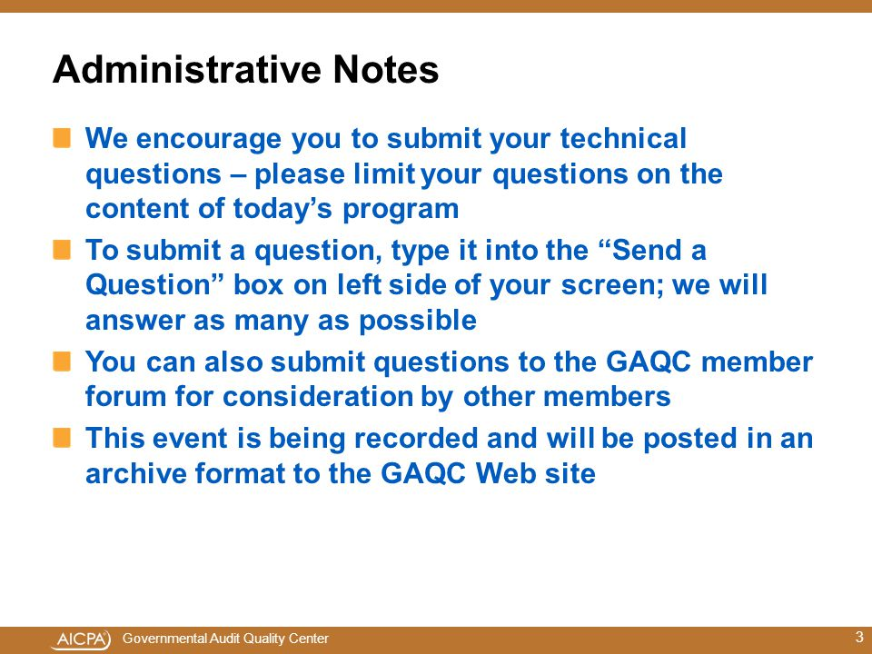 Administrative Notes We encourage you to submit your technical questions – please limit your questions on the content of today's program.