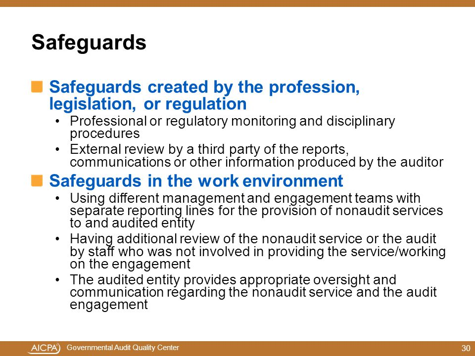 Safeguards Safeguards created by the profession, legislation, or regulation. Professional or regulatory monitoring and disciplinary procedures.