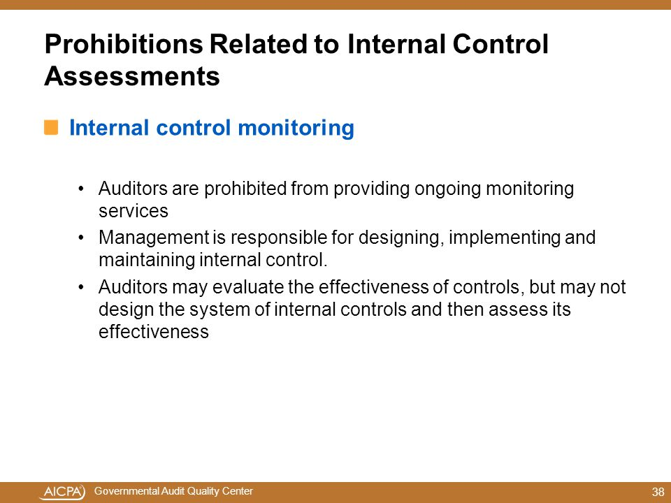 Prohibitions Related to Internal Control Assessments