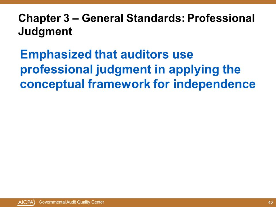 Chapter 3 – General Standards: Professional Judgment