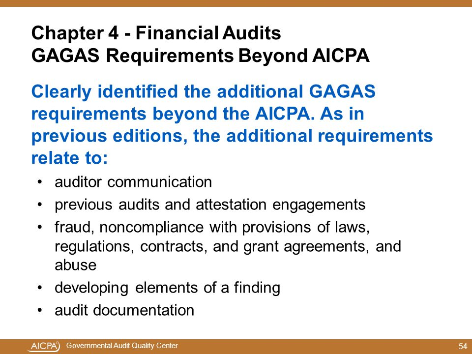 Chapter 4 - Financial Audits GAGAS Requirements Beyond AICPA