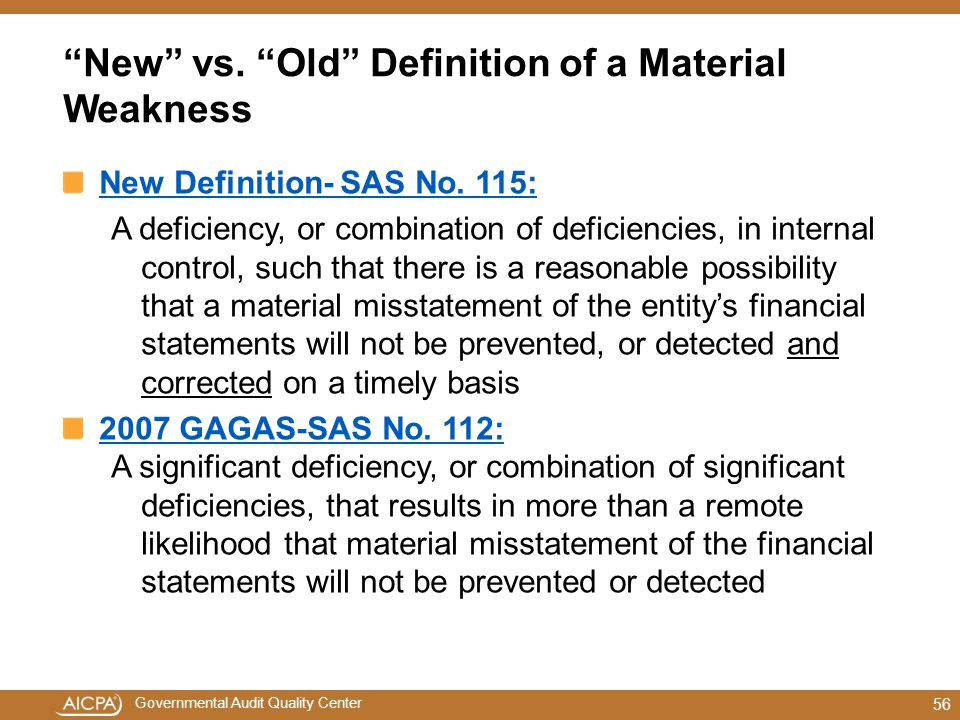 New vs. Old Definition of a Material Weakness