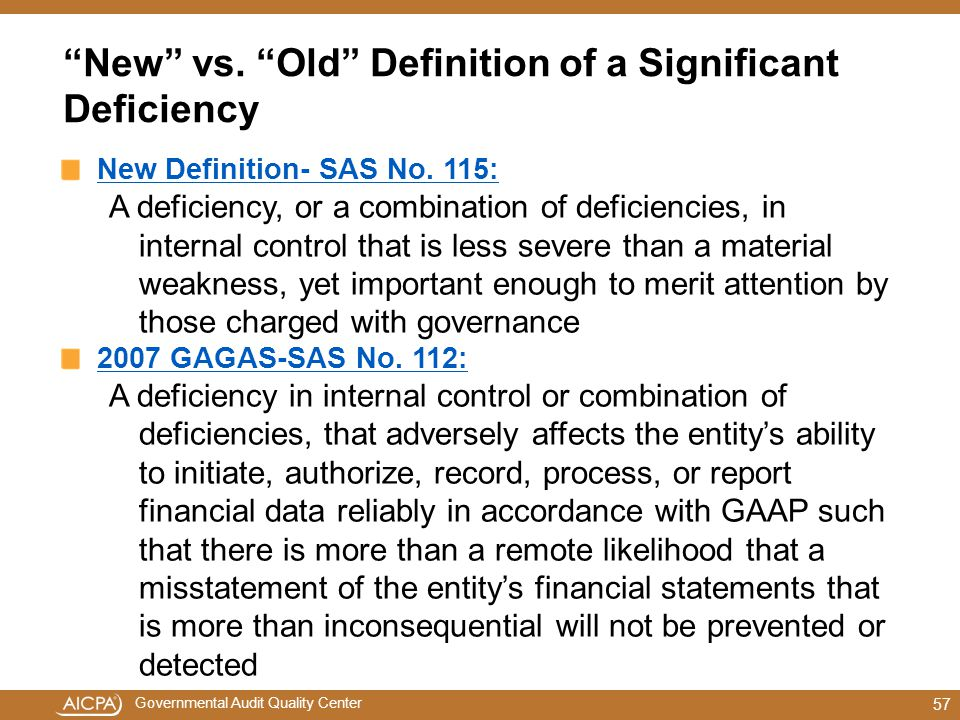 New vs. Old Definition of a Significant Deficiency