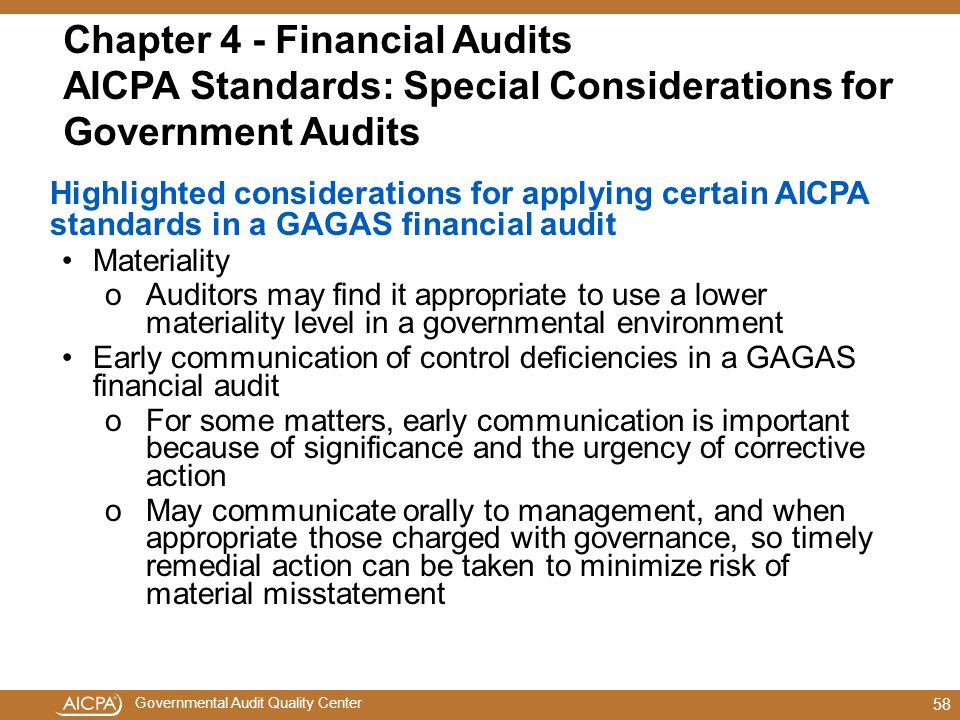 Chapter 4 - Financial Audits AICPA Standards: Special Considerations for Government Audits