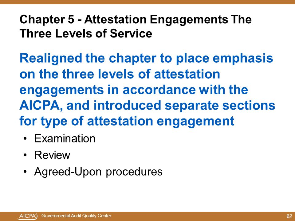 Chapter 5 - Attestation Engagements The Three Levels of Service