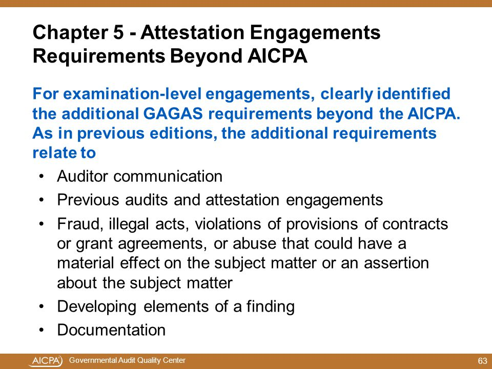 Chapter 5 - Attestation Engagements Requirements Beyond AICPA
