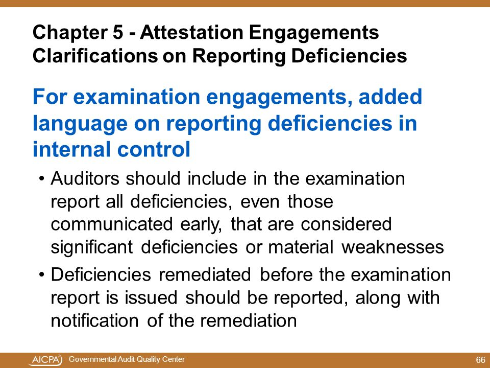 Chapter 5 - Attestation Engagements Clarifications on Reporting Deficiencies
