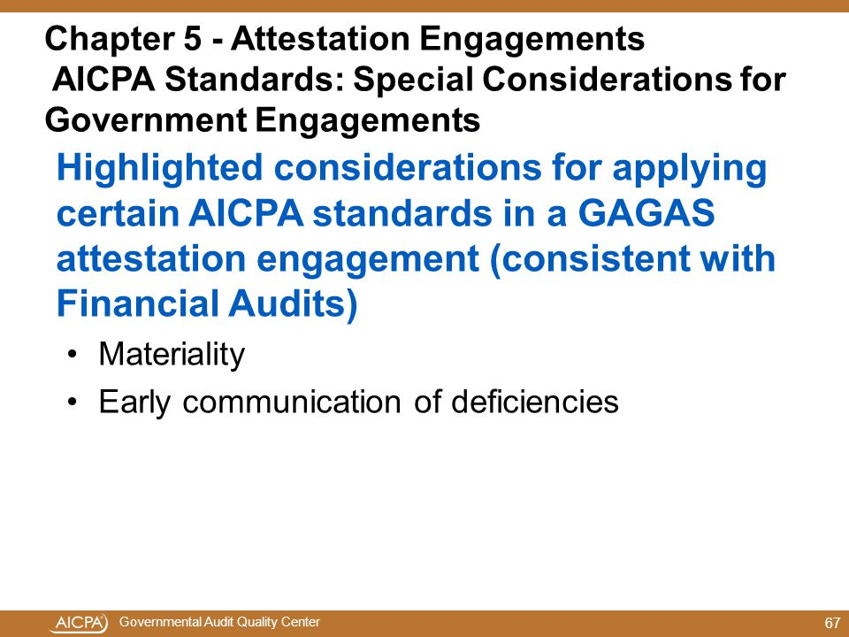 Chapter 5 - Attestation Engagements AICPA Standards: Special Considerations for Government Engagements