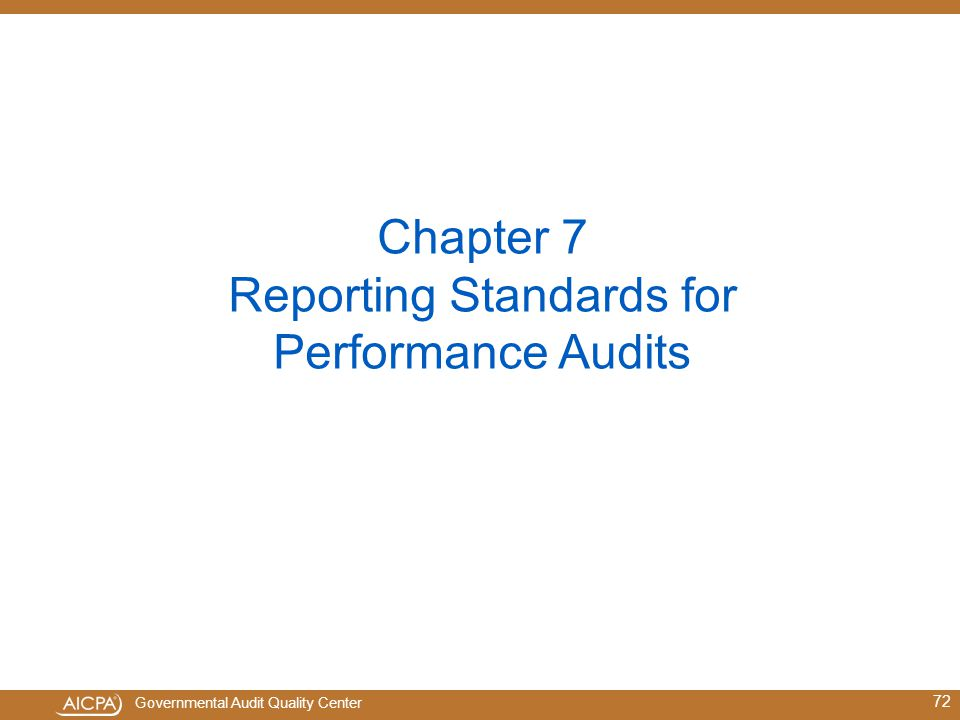 Chapter 7 Reporting Standards for Performance Audits