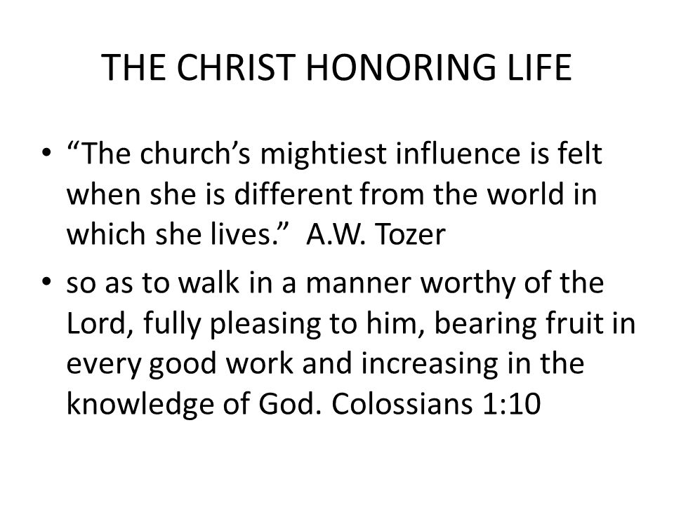THE CHRIST HONORING LIFE