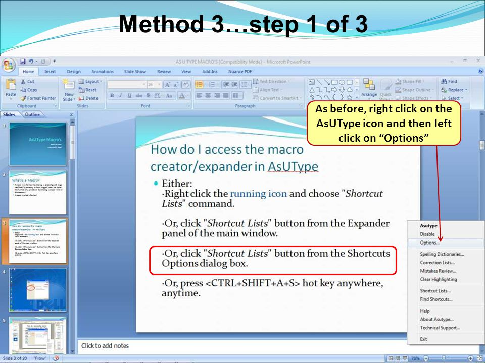 Method 3…step 1 of 3 As before, right click on the AsUType icon and then left click on Options