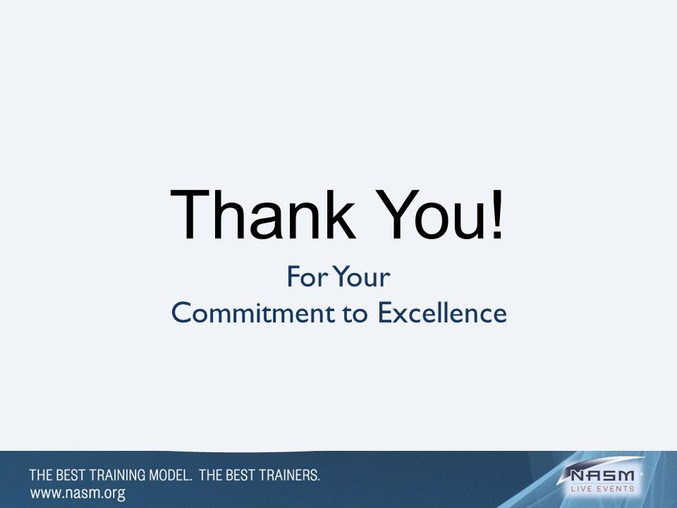 For Your Commitment to Excellence