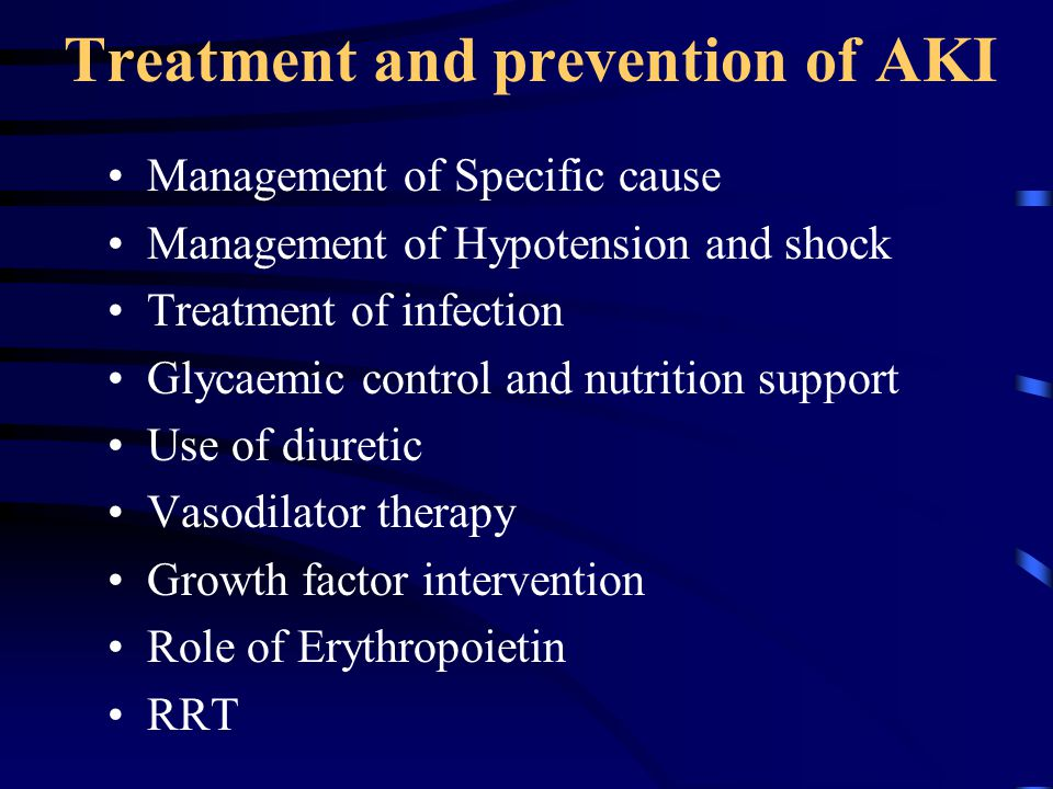 Treatment and prevention of AKI