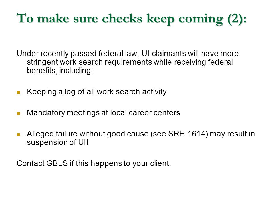 To make sure checks keep coming (2):