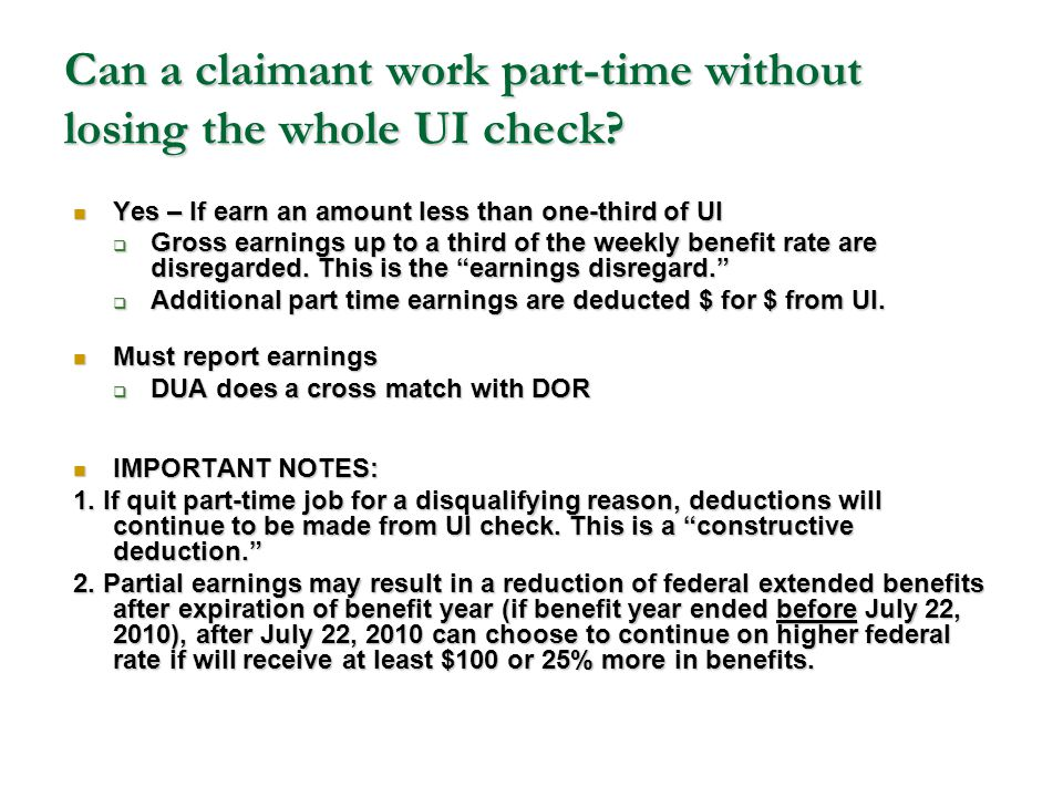 Can a claimant work part-time without losing the whole UI check