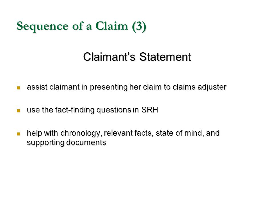 Sequence of a Claim (3) Claimant's Statement