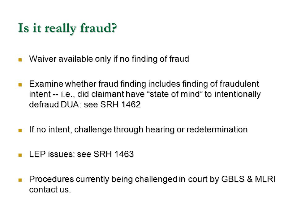 Is it really fraud Waiver available only if no finding of fraud