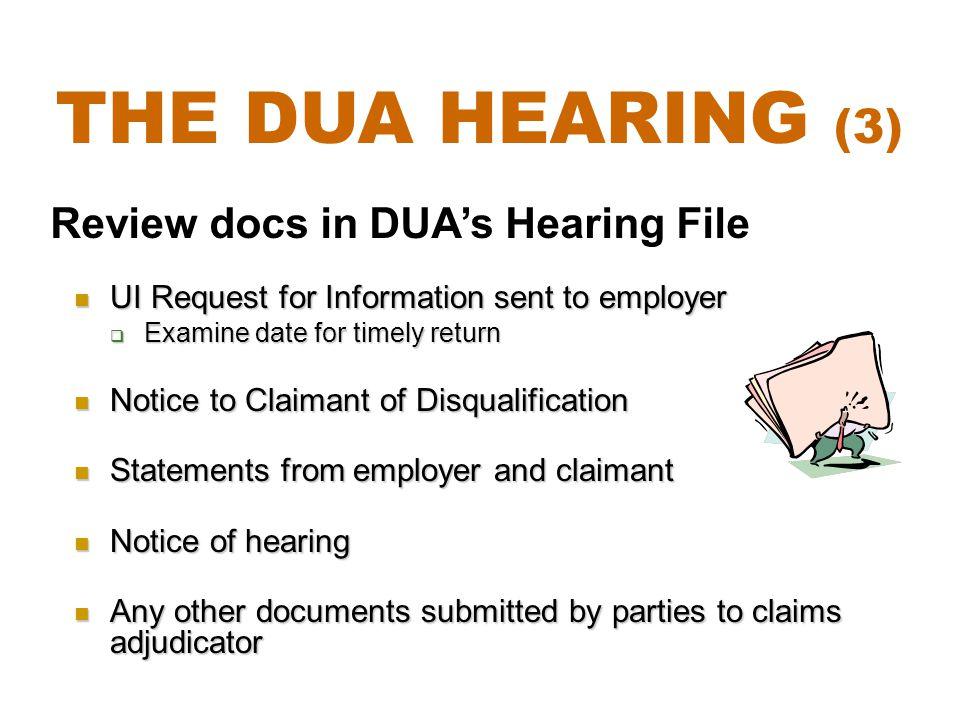 The DUA Hearing (3) Review docs in DUA's Hearing File