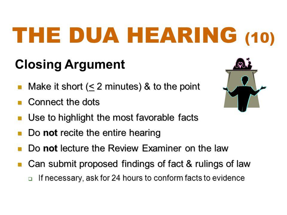 The DUA Hearing (10) Closing Argument