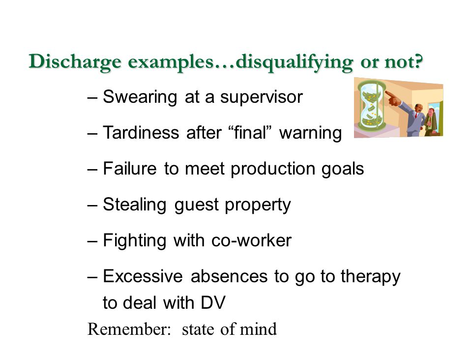 Discharge examples…disqualifying or not