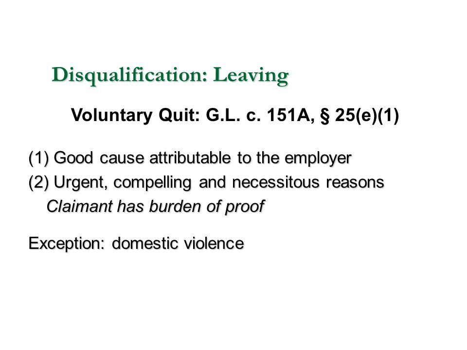 Disqualification: Leaving