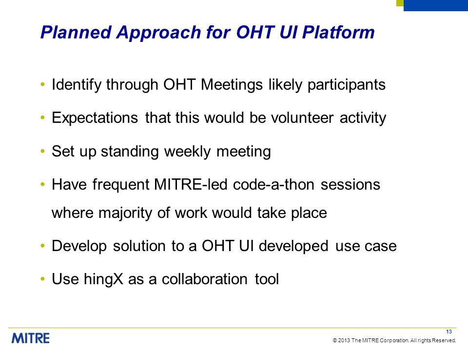Planned Approach for OHT UI Platform