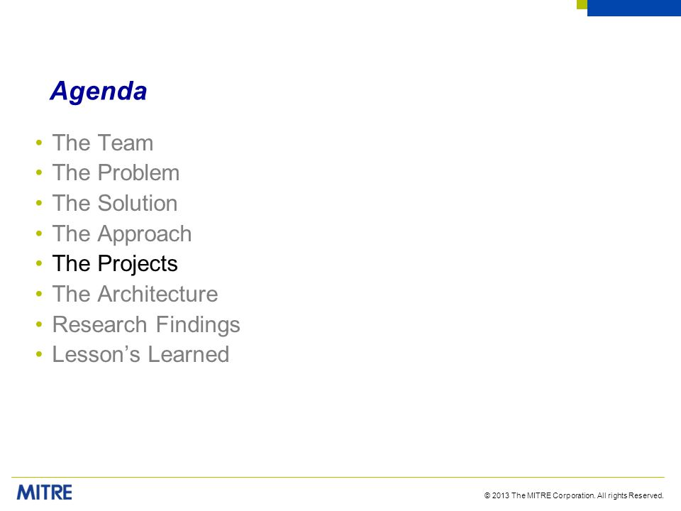 Agenda The Team The Problem The Solution The Approach The Projects