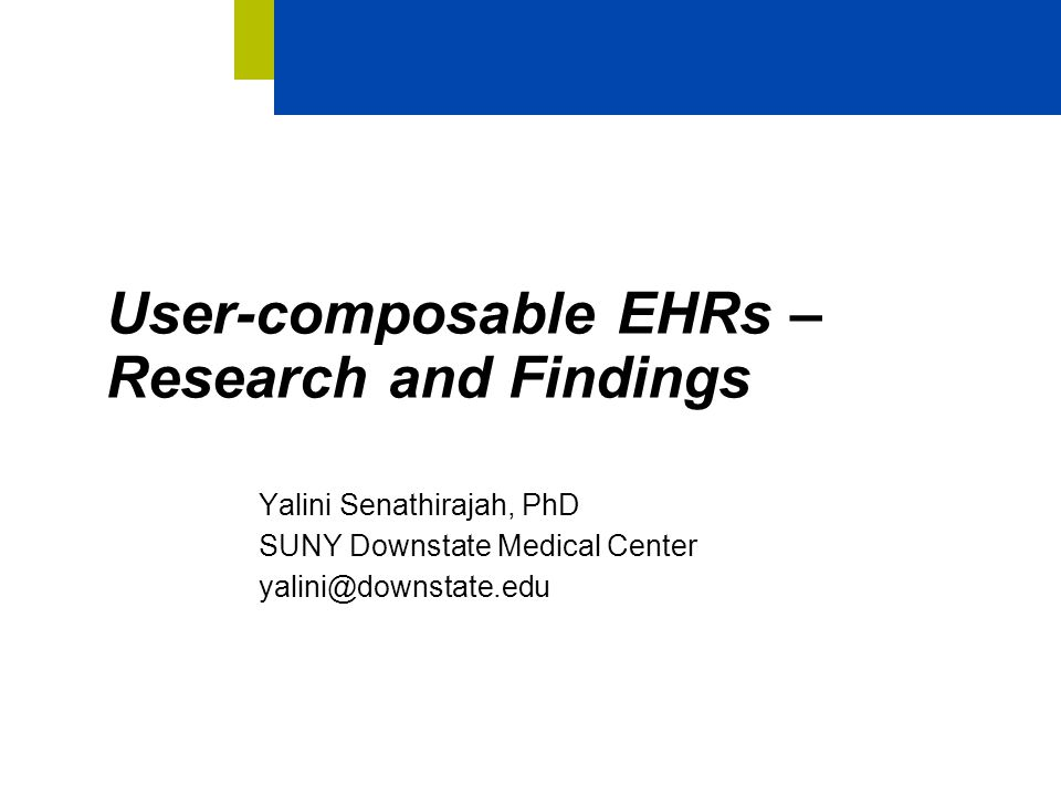 User-composable EHRs – Research and Findings