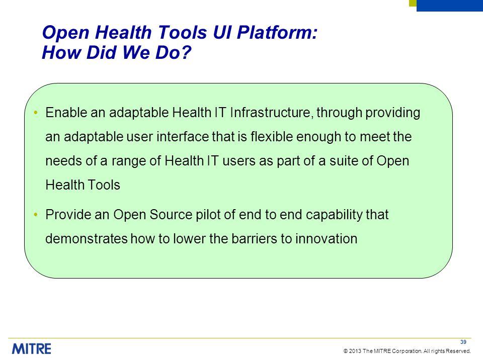 Open Health Tools UI Platform: How Did We Do