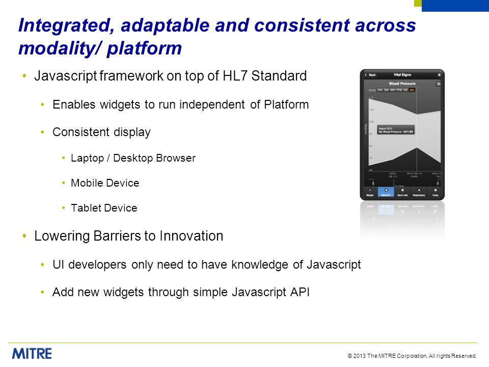 Integrated, adaptable and consistent across modality/ platform