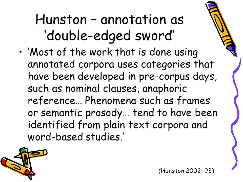 Hunston – annotation as 'double-edged sword'