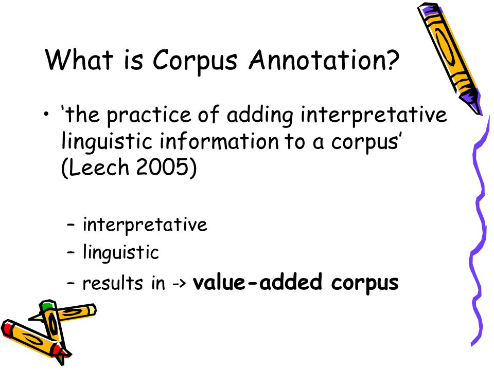 What is Corpus Annotation