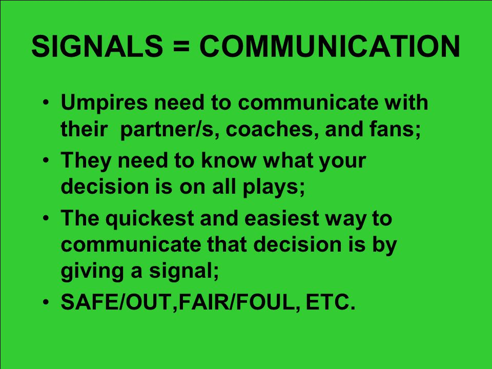 SIGNALS = COMMUNICATION
