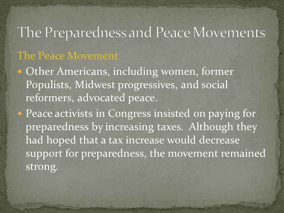 The Preparedness and Peace Movements