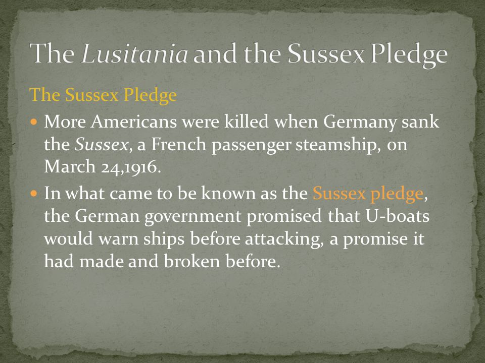 The Lusitania and the Sussex Pledge