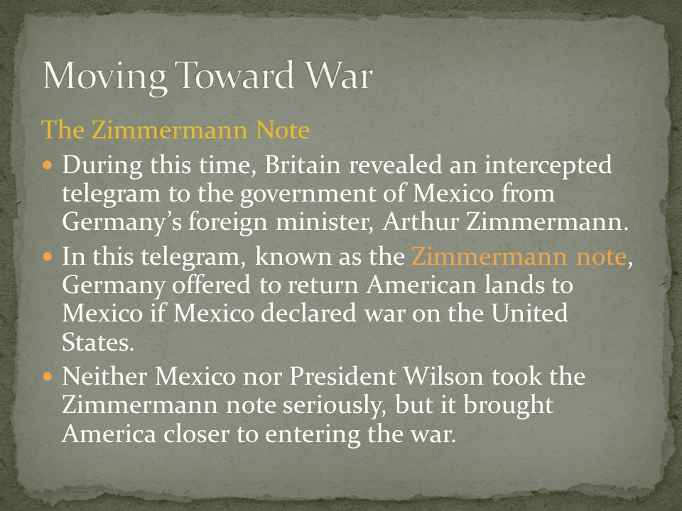 Moving Toward War The Zimmermann Note