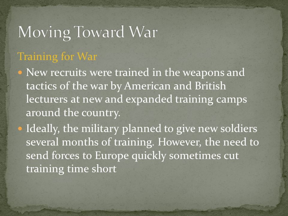 Moving Toward War Training for War
