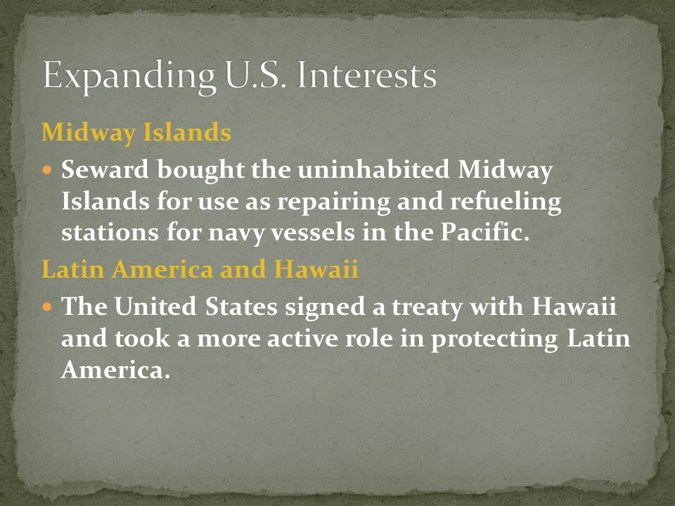 Expanding U.S. Interests