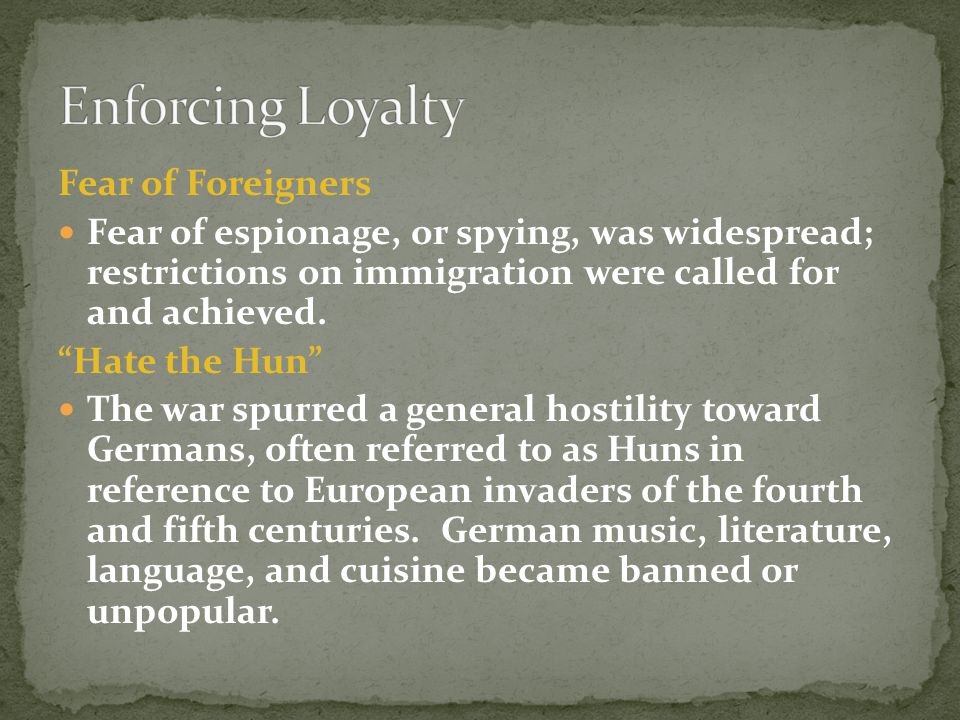 Enforcing Loyalty Fear of Foreigners