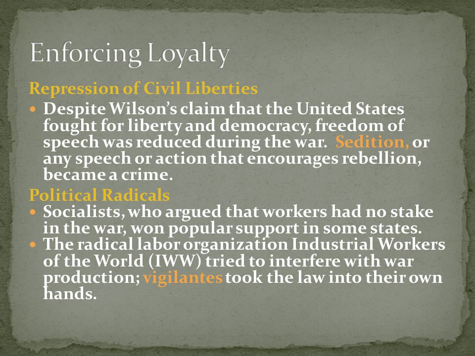 Enforcing Loyalty Repression of Civil Liberties