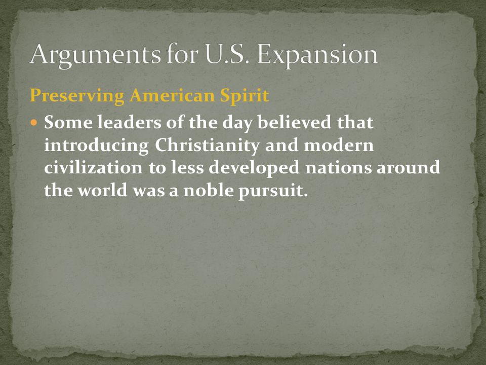 Arguments for U.S. Expansion