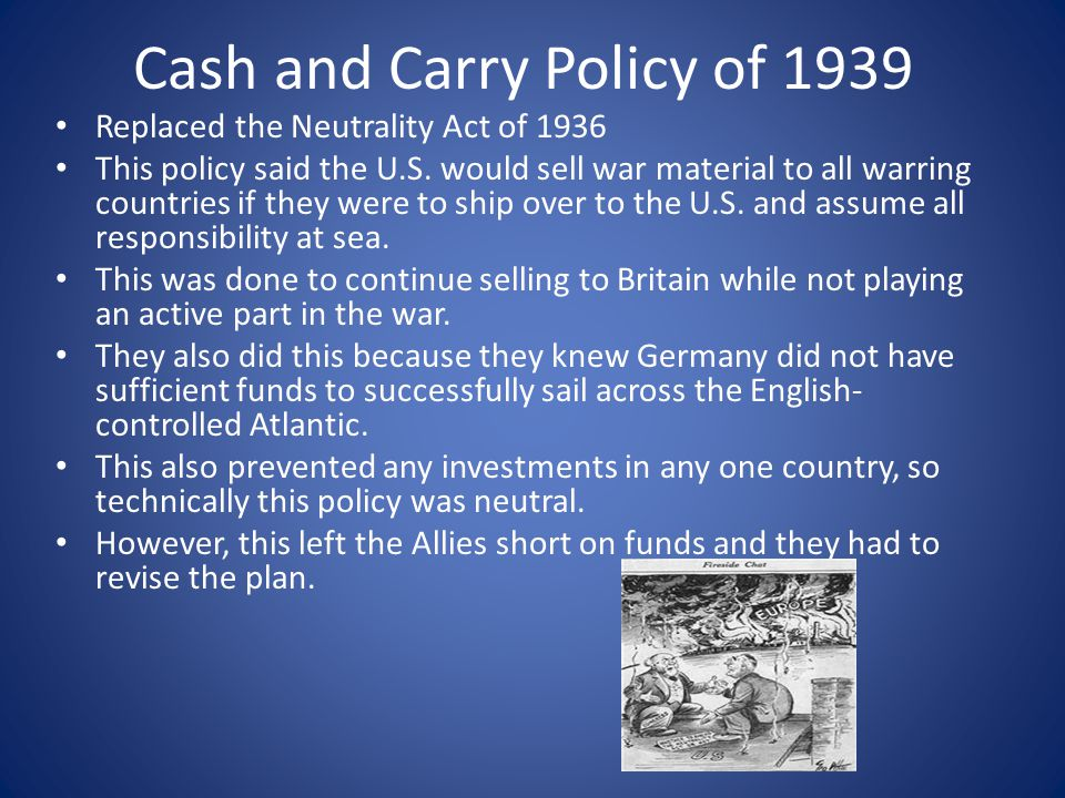Cash and Carry Policy of 1939
