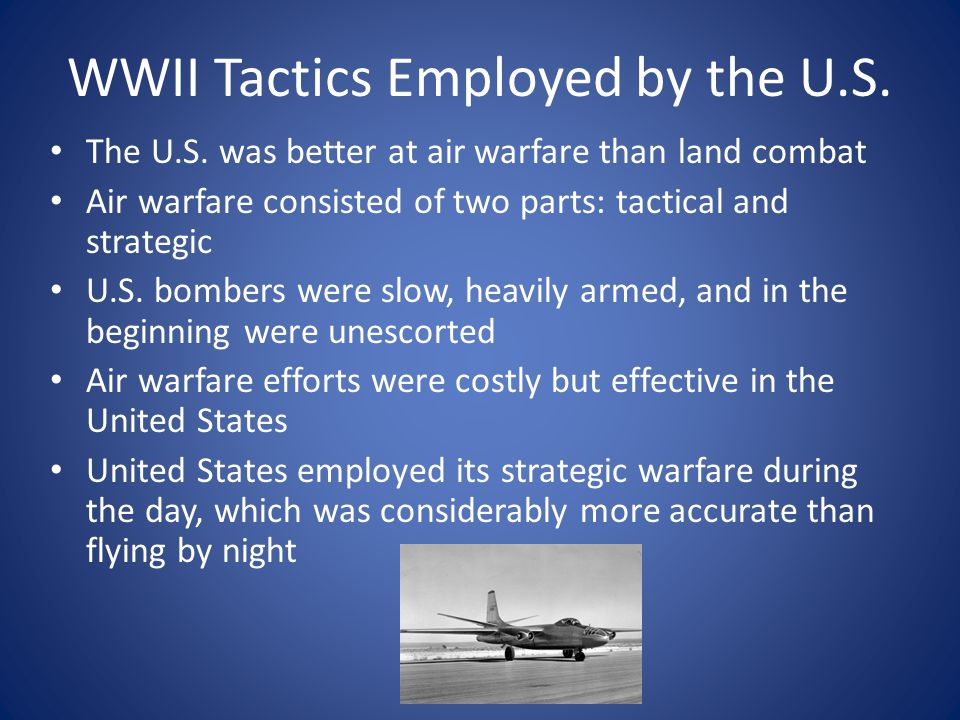 WWII Tactics Employed by the U.S.