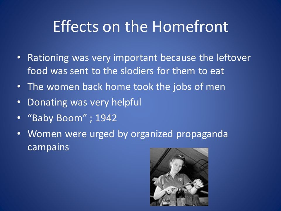 Effects on the Homefront