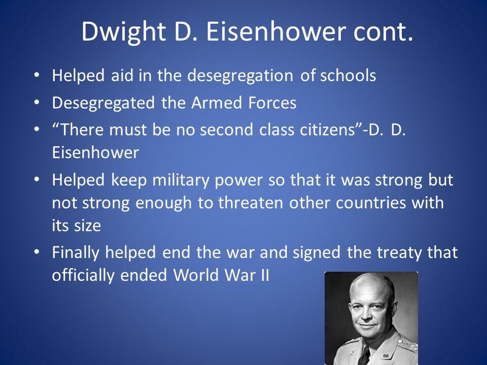 Dwight D. Eisenhower cont.