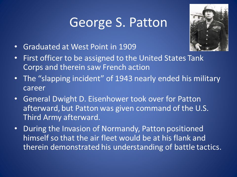 George S. Patton Graduated at West Point in 1909